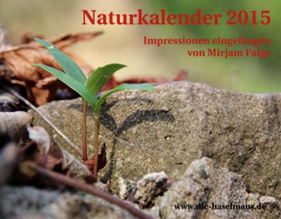 Darf ich vorstellen: der erste Haselmaus-Naturkalender :-)